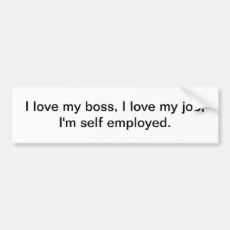 Self employed - bumper sticker