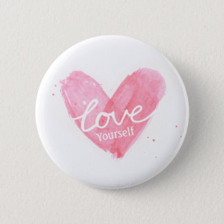 Self Esteem Love Yourself Typography Heart 6 Cm Round Badge