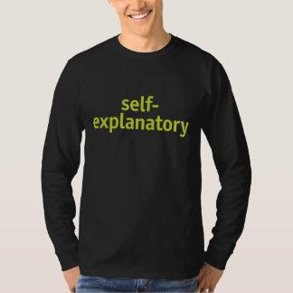 Self-explanatory T-Shirt