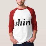 Self explanatory t-shirts