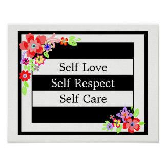 """Self Love"" Gorgeous Floral Poster. Poster"
