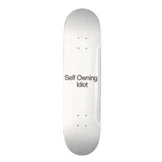 Self Owning Idiot 20.6 Cm Skateboard Deck