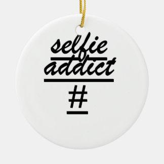 """""""Selfie Addict #"""" Ceramic Ornament"""