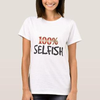 Selfish 100 Percent T-Shirt
