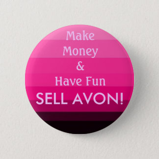 SELL AVON! 6 CM ROUND BADGE