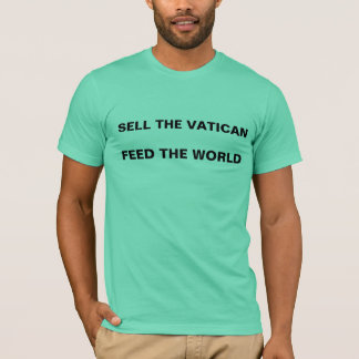 Sell The Vatican T-Shirt