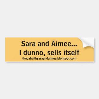 Sells itself sticker
