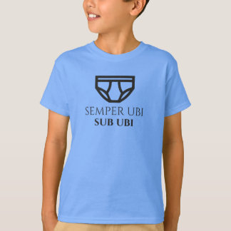 Semper Ubi Sub Ubi Briefs design child's tshirt