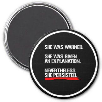 Senator Warren - Nevertheless She Persisted --  wh Magnet