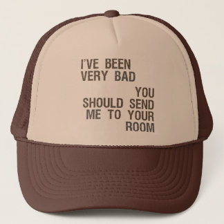 Send Me to Your Room Trucker Hat