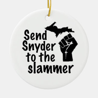 Send Snyder to the slammer Ceramic Ornament