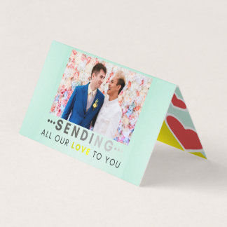 """""""SENDING ALL OUR LOVE TO YOU"""" Folded Holiday Card"""