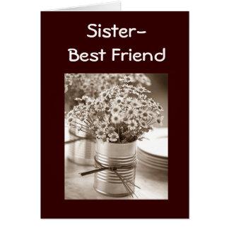 SENDING FLOWERS TO MY SISTER/BEST FRIEND BIRTHDAY CARD