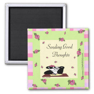 Sending Good Thoughts Square Magnet