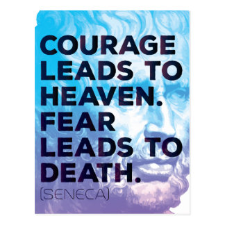 Seneca Quote on Courage and Fear - Motivational Postcard