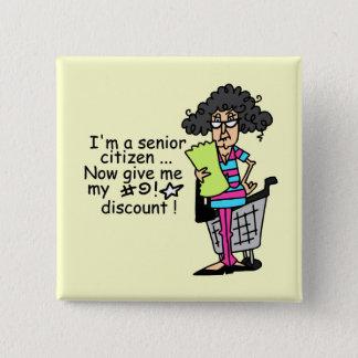 Senior Citizen Discount 15 Cm Square Badge