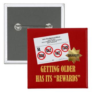 """Senior Citizen """"Rewards"""" Pinback Button"""