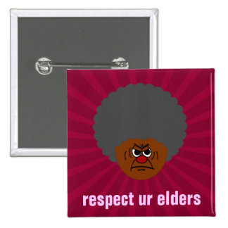 Senior Citizen Stern Warning: Respect Your Elders 15 Cm Square Badge