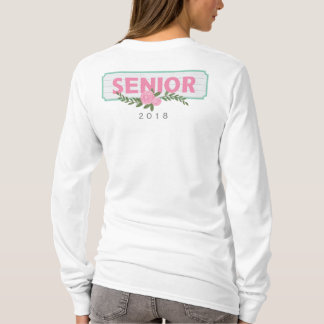 Senior Class of 2018 Wood + Roses T-Shirt
