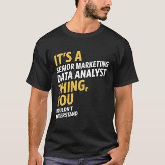 Senior Marketing Data Analyst T-Shirt