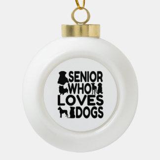 Senior Who Loves Dogs Ceramic Ball Decoration