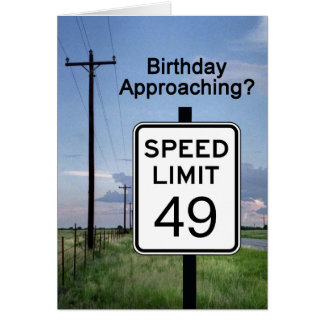 Seniors Card, Birthday approaching speed limit Card