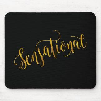 Sensational Quote Gold Faux Foil Inspiration Black Mouse Pad