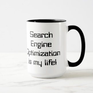 SEO is My Life Mug