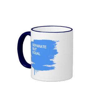 SEPARATE BUT EQUAL COFFEE MUG