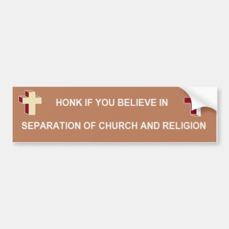 Separation of Church and Religion Bumper Sticker
