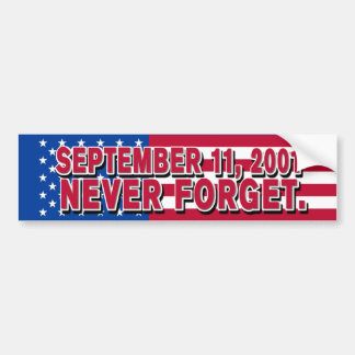 SEPTEMBER 11, 2001 Bumper Sticker