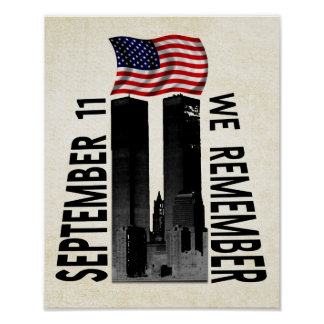 September 11th We Remember Memorial Tribute Poster