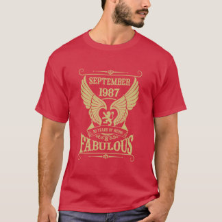 September 1987 30 years of being Fabulous! T-Shirt