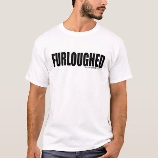 Sequestration 2013 Furlough Shirt