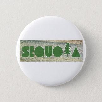 Sequoia 6 Cm Round Badge