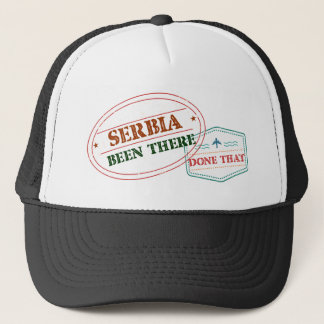 Serbia Been There Done That Trucker Hat