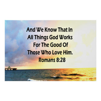 SERENE ROMANS 8:28 SCRIPTURE VERSE POSTER