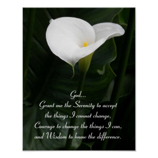Serenity Prayer Calla Lily Floral Poster