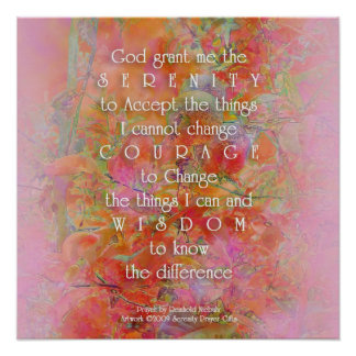 Serenity Prayer Wild Apple Abstract Poster