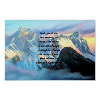 Serenity Prayer With Panoramic View Mount Everest Poster