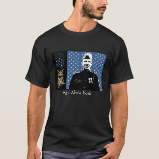 Sergeant Alvin York and the Medal of Honor T-Shirt