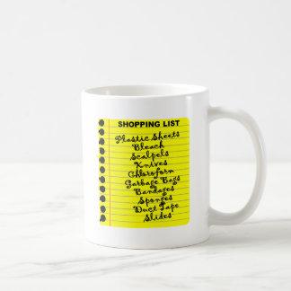 Serial Killer Shopping List! Coffee Mug
