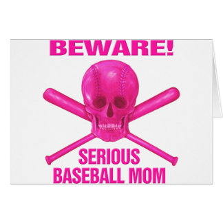 Serious Baseball Mom Greeting Cards