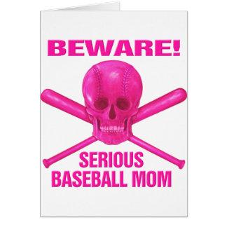 Serious Baseball Mom Card