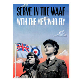 Serve in the WAAF ~ With the Men Who Fly Post Card