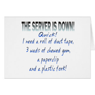 Server is Down Card