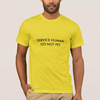 Service Human (Pet Humor) T-Shirt