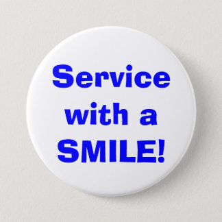 Service with a SMILE! Button