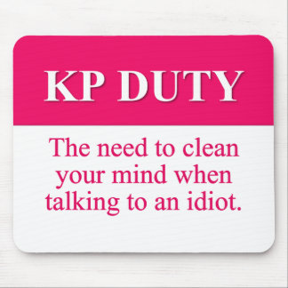 Serving Kitchen Duty (2) Mouse Pad