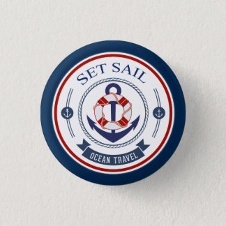 Set Sail Ocean Travel Nautical 3 Cm Round Badge